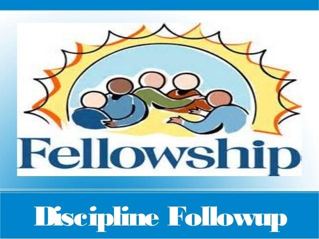Discipline Followup