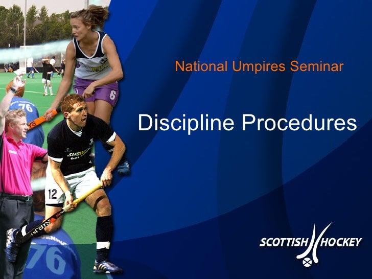 National Umpires Seminar Discipline Procedures