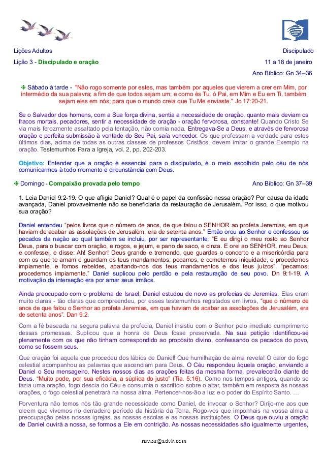 Lições Adultos  Discipulado  Lição 3 - Discipulado e oração  11 a 18 de janeiro Ano Bíblico: Gn 34–36  ❉ Sábado à tarde - ...