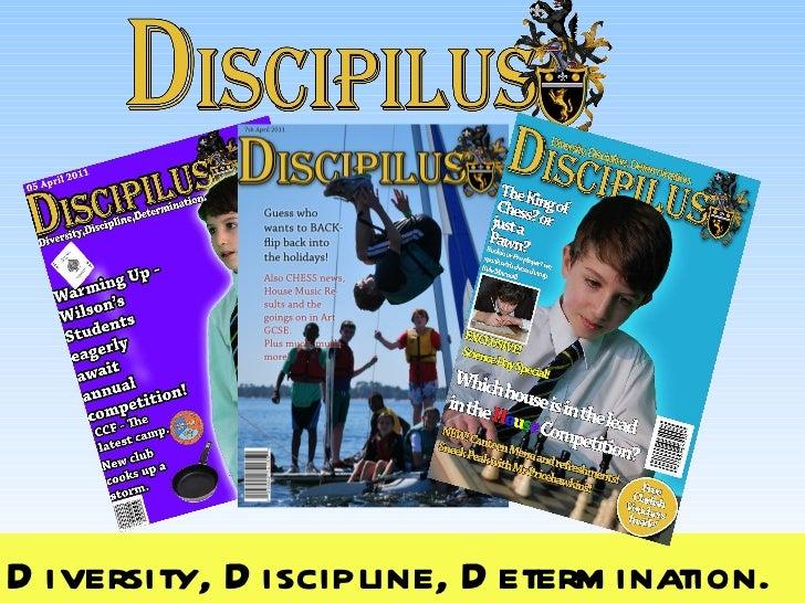 Diversity, Discipline, Determination.