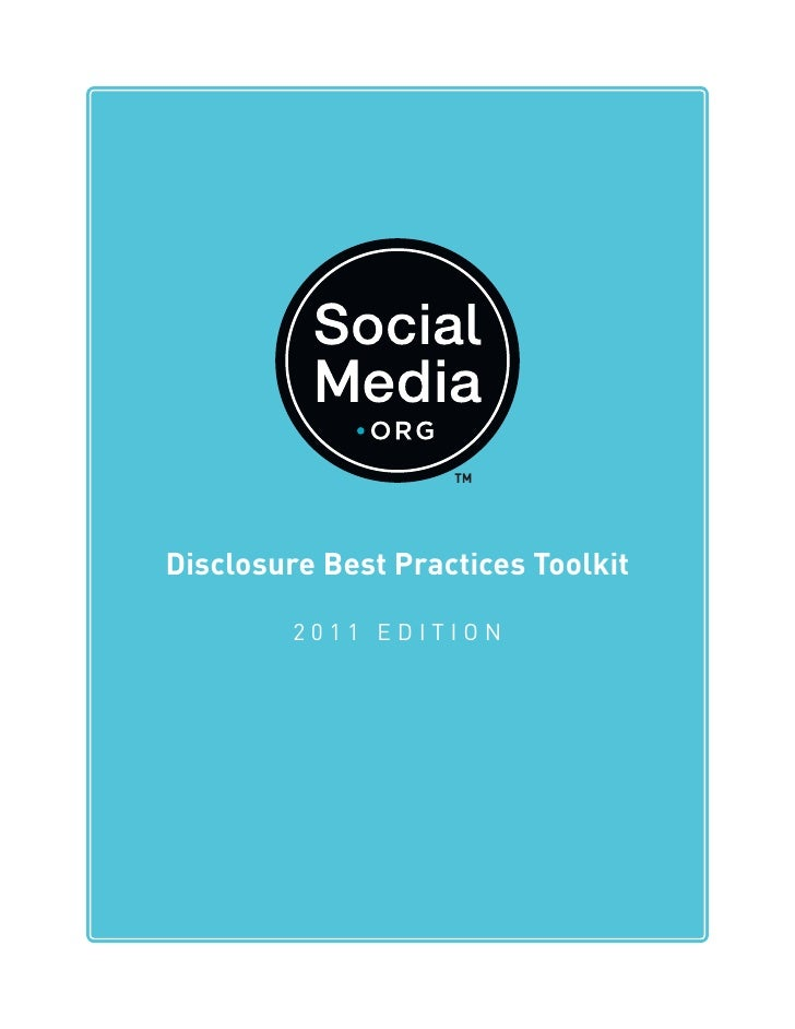 Disclosure Best Practices Toolkit         2011 EDITION