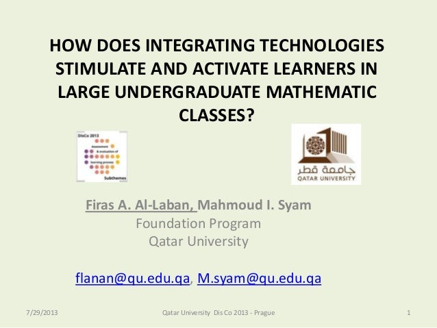 DisCo 2013: Firas a. al Laban and Mahmoud I. Syam - How Does Integrating Technologies Stimulate and Activate Learners