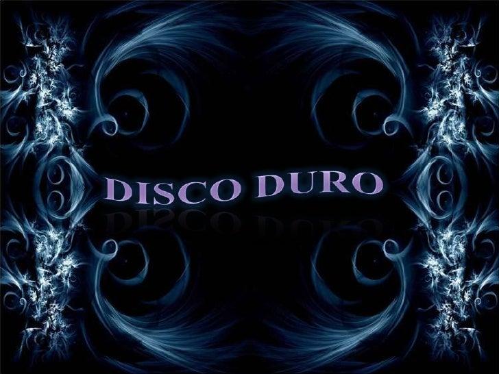 DISCO DURO<br />