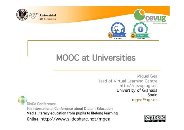 1! International Distance Education Conference, Prague 23-25 June 2014 Miguel Gea! Head of Virtual Learning Centre! http:/...