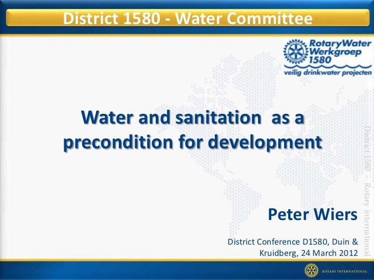 District 1580 - Water Committee  Water and sanitation as a                                                        District...