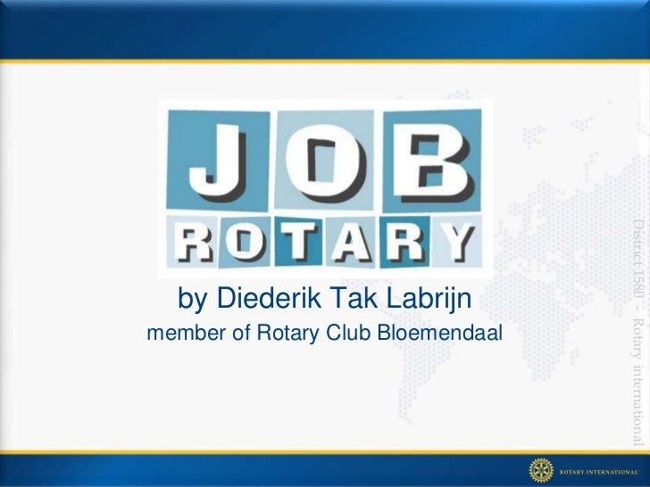 District 1580 - Rotary international  by Diederik Tak Labrijnmember of Rotary Club Bloemendaal