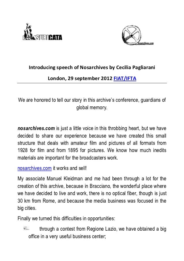 Introducing speech of Nosarchives by Cecilia Pagliarani                London, 29 september 2012 FIAT/IFTAWe are honored t...