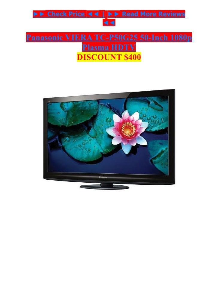 discount 400 usd panasonic viera tc p50g25 50 inch 1080p plasma hdtv. Black Bedroom Furniture Sets. Home Design Ideas