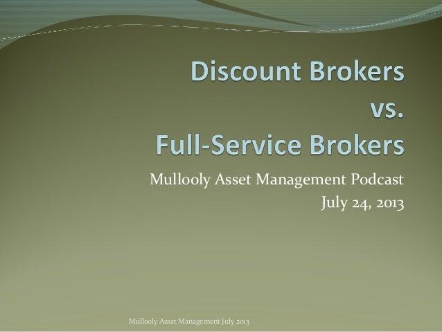 Mullooly Asset Management Podcast July 24, 2013 Mullooly Asset Management July 2013