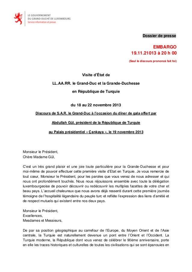Dossier de presse  EMBARGO 19.11.21013 à 20 h 00 (Seul le discours prononcé fait foi)  Visite d'État de LL.AA.RR. le Grand...