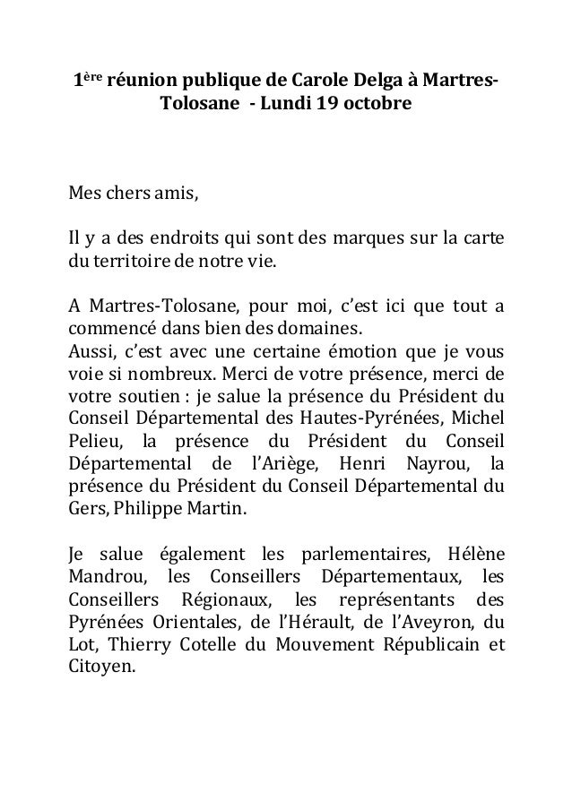 1ère réunion publique de Carole Delga à Martres- Tolosane - Lundi 19 octobre Mes chers amis, Il y a des endroits qui sont ...