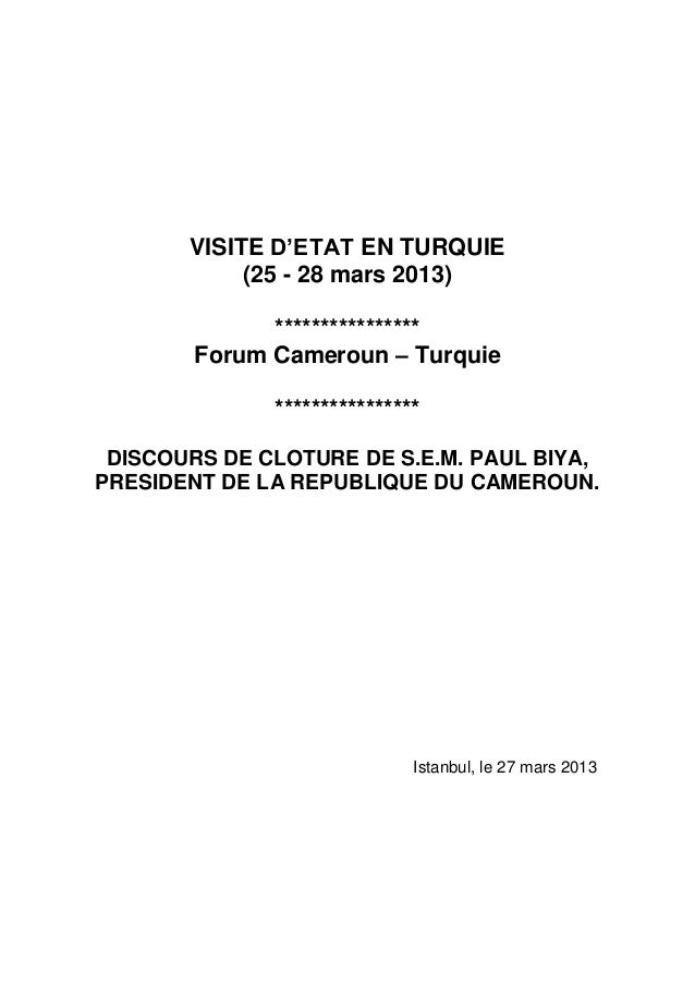 VISITE D'ETAT EN TURQUIE            (25 - 28 mars 2013)              ****************        Forum Cameroun – Turquie     ...