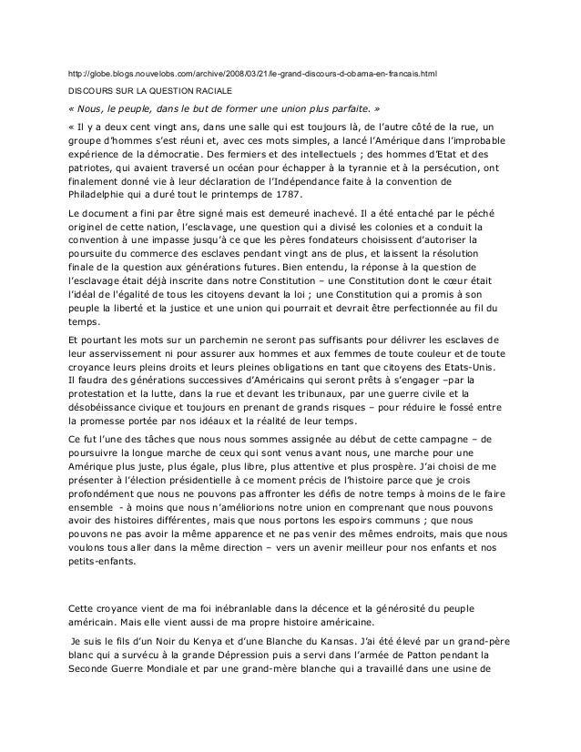 http://globe.blogs.nouvelobs.com/archive/2008/03/21/legranddiscoursdobamaenfrancais.  html  DISCOURS SUR LA QUESTION...