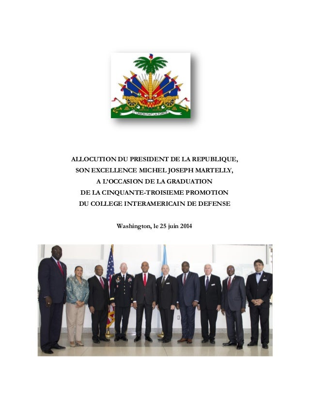 ALLOCUTION DU PRESIDENT DE LA REPUBLIQUE, SON EXCELLENCE MICHEL JOSEPH MARTELLY, A L'OCCASION DE LA GRADUATION DE LA CINQU...