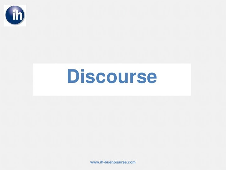 Discourse<br />www.ih-buenosaires.com<br />