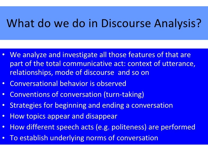 thesis on discourse analysis Discourse analysis as theory and method is a systematic introduction to discourse analysis as a body of theories and methods for social research it brings together three central approaches, laclau and mouffe's discourse theory, critical discourse analysis and discursive psychology, in order to establish a dialogue between different forms of.