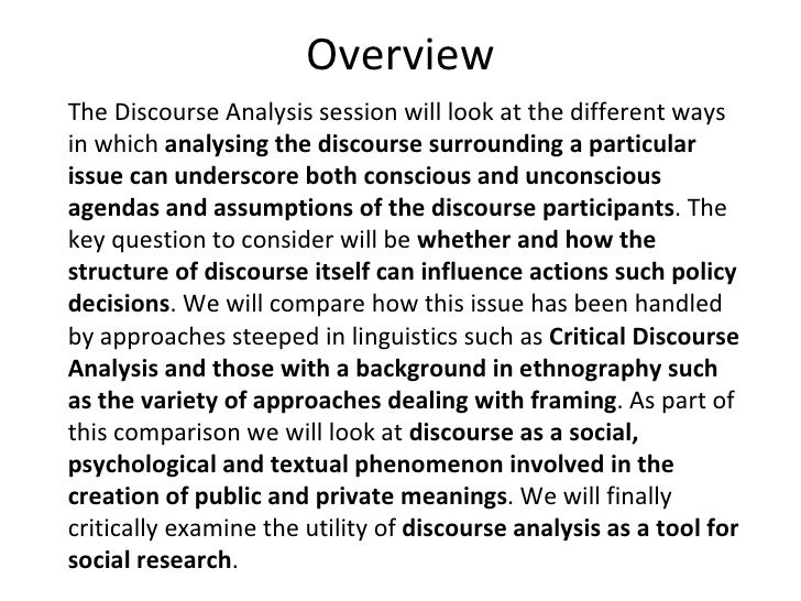 on discourse analysis looking at a We do this by looking for the places in a text where the nodal point is mentioned in connection discourse theory discourse analysis is a method that is based.