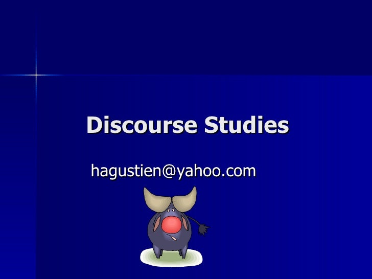Discourse Studies [email_address]