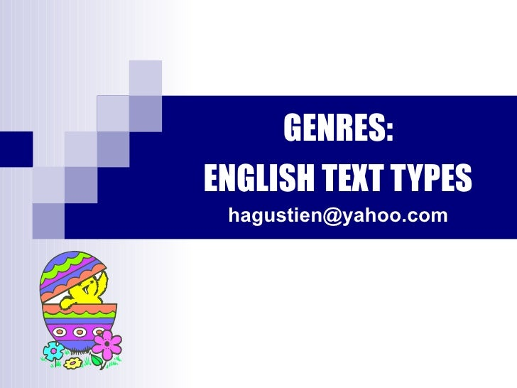 GENRES: ENGLISH TEXT TYPES [email_address]
