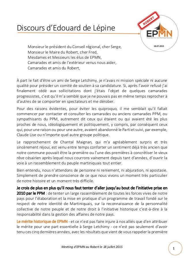 Meeting d'EPMN au Robert le 18 juillet 2015 1 Discours d'Edouard de Lépine Monsieur le président du Conseil régional, cher...