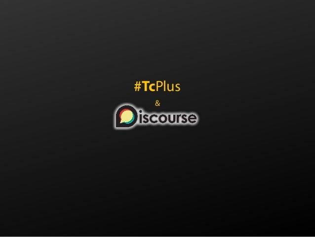 #TcPlus &