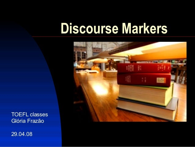discourse markers Discourse markers - download as pdf file (pdf), text file (txt) or view presentation slides online discourse markers (these are words like 'however.