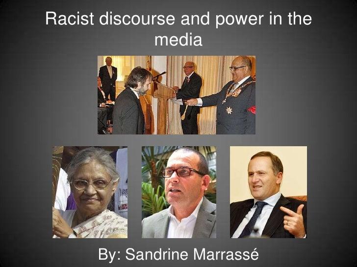 Racist discourse and power in the mediaBy: Sandrine Marrassé<br />