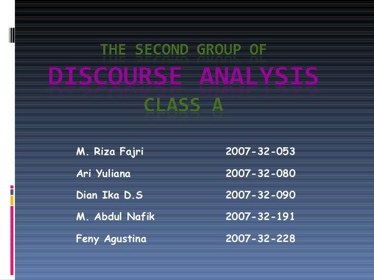 M. Riza Fajri 2007-32-053 Ari Yuliana 2007-32-080 Dian Ika D.S 2007-32-090 M. Abdul Nafik 2007-32-191 Feny Agustina 2007-3...