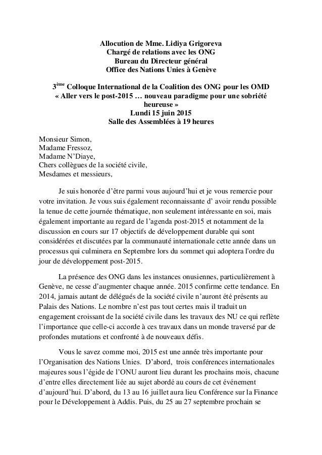 Allocution de Mme. Lidiya Grigoreva Chargé de relations avec les ONG Bureau du Directeur général Office des Nations Unies ...