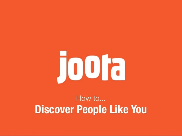 How to...Discover People Like You