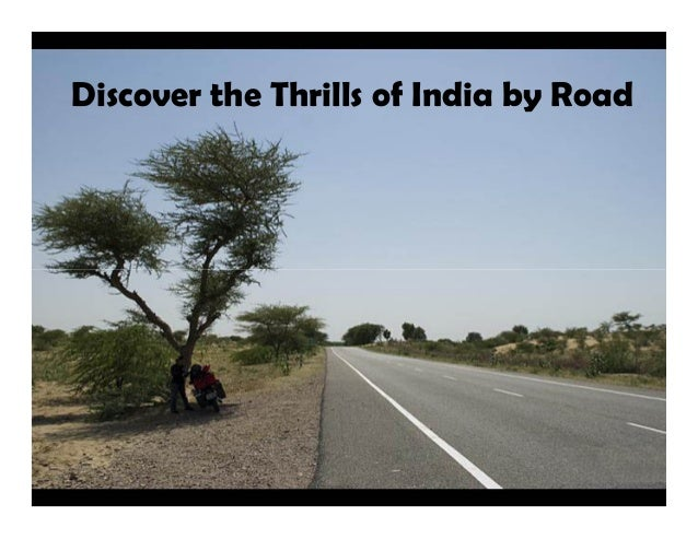 Discover the Thrills of India by Road
