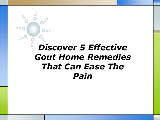 Discover 5 Effective Gout Home Remedies That Can Ease The Pain