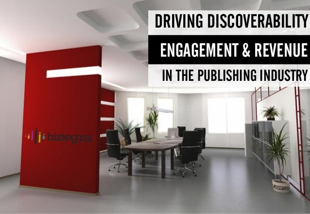 IN THE PUBLISHING INDUSTRYENGAGEMENT & REVENUEDRIVING DISCOVERABILITY