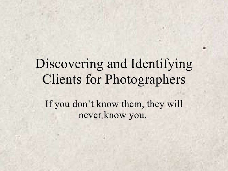 Discovering and identifying clients for photographers