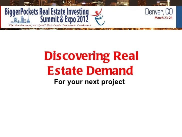 Discovering RealEstate Demand For your next project