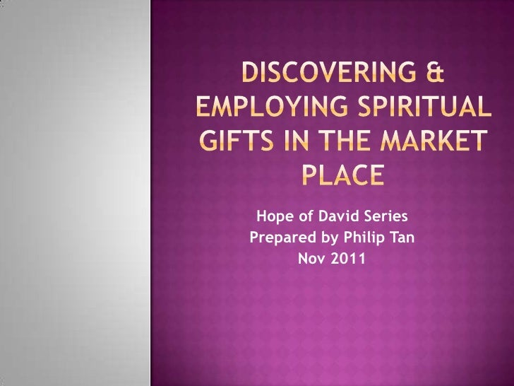 Discovering & employing your spiritual gifts in marketplace