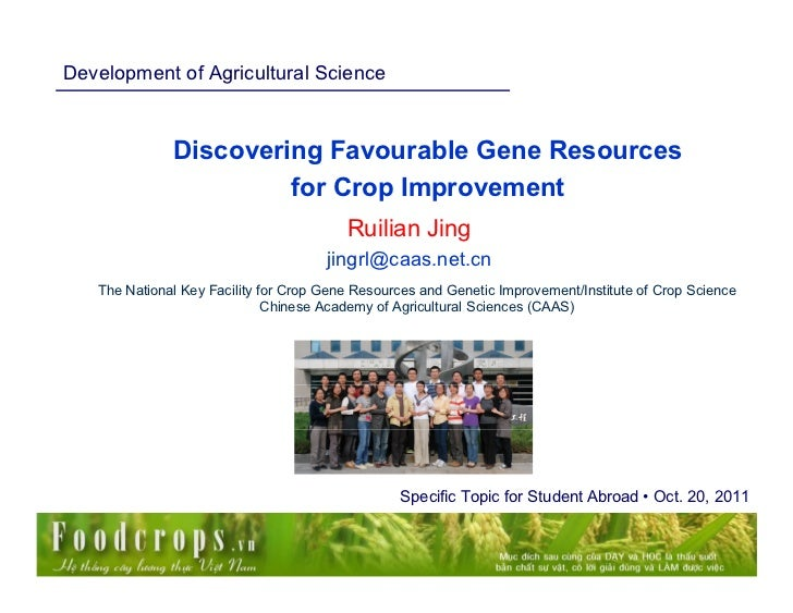 Development of Agricultural Science              Discovering Favourable Gene Resources                       for Crop Impr...