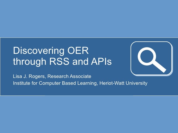 Discovering OERs through RSS and APIs