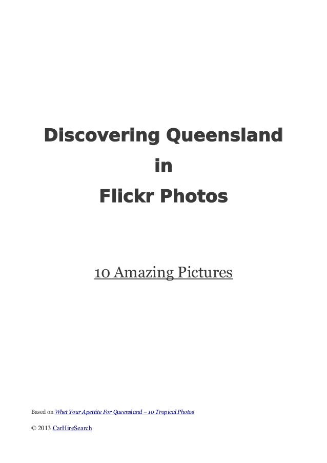 Discovering QueenslandinFlickr Photos10 Amazing PicturesBased on Whet Your Apettite For Queensland – 10 Tropical Photos© 2...