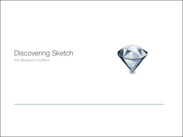 Discovering Sketch the designer's toolbox
