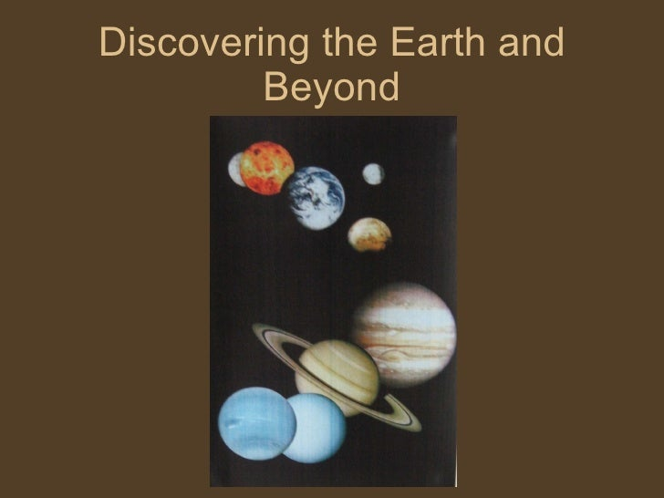 Discovering The Earth And Beyond   Wonderings