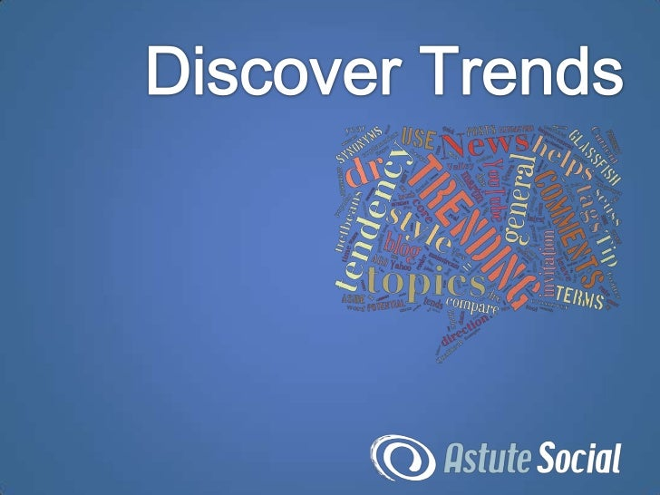Discovering trends