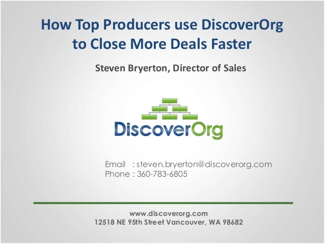 How top producers use DiscoverOrg to close more deals faster