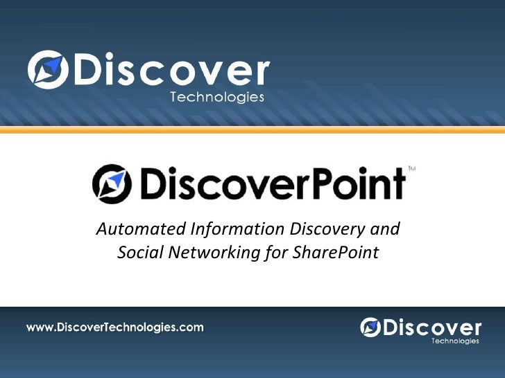 Automated Information Discovery and Social Networking for SharePoint<br />