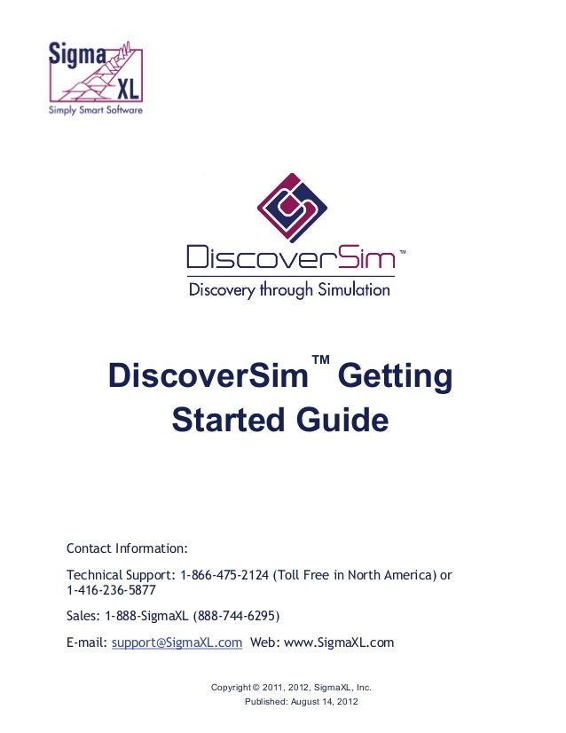 ff  ™  DiscoverSim Getting Started Guide  Contact Information: Technical Support: 1-866-475-2124 (Toll Free in North Ameri...