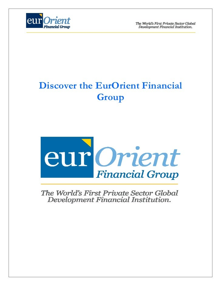 Discover the EurOrient Financial                 Group