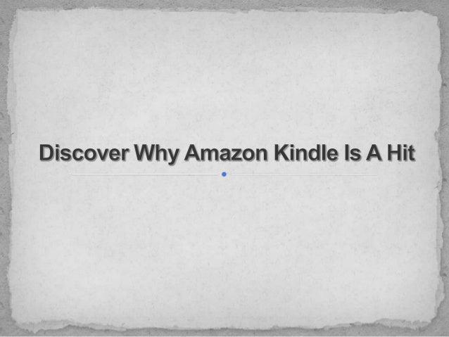 Discover why amazon kindle is a hit