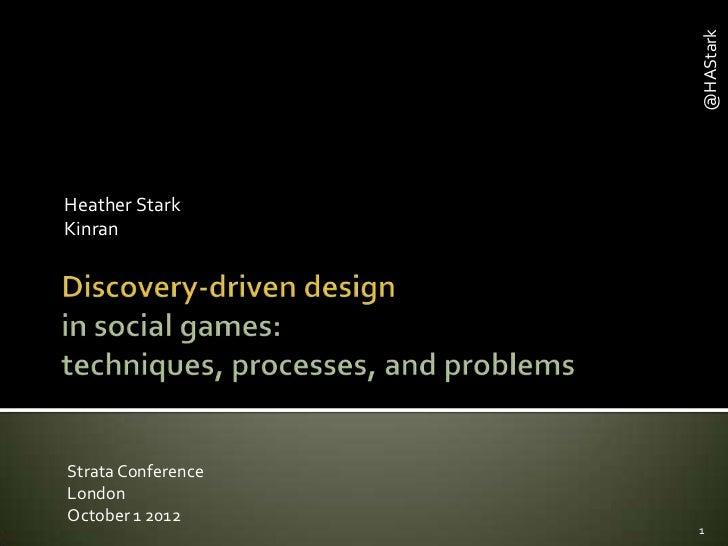 Discovery driven design - heather stark - strata london