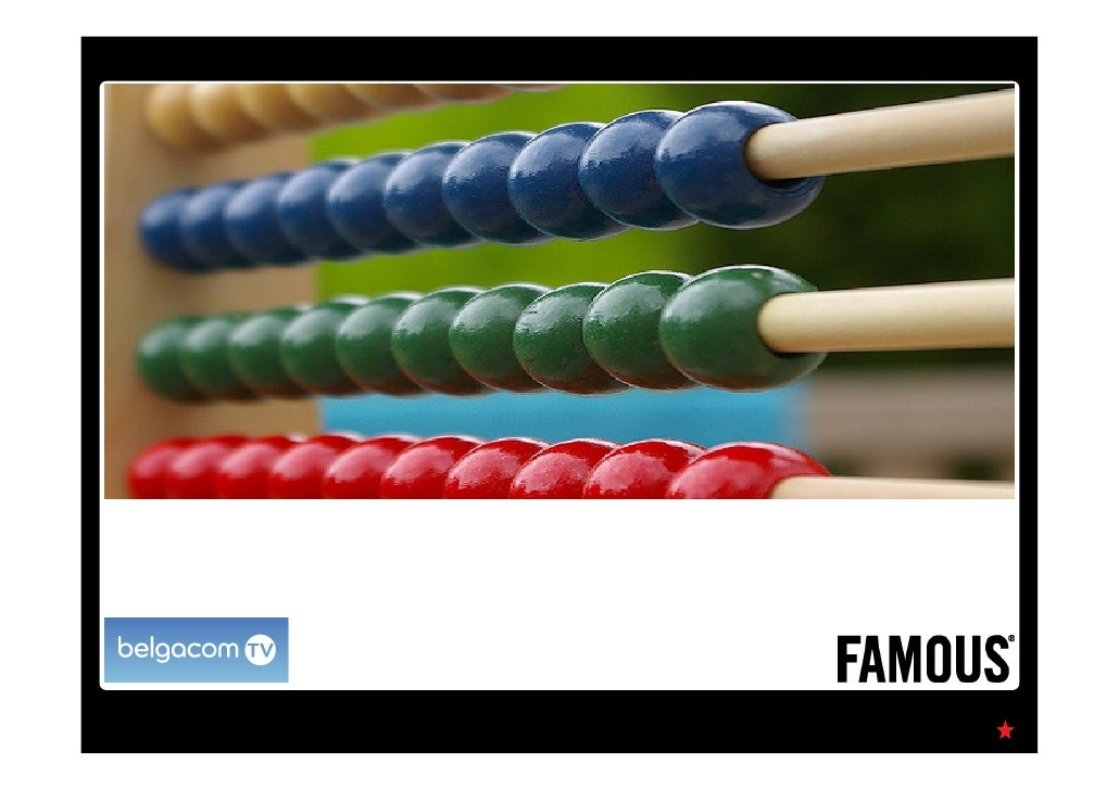 Belgacom and Famous present         5 key success factors      for profitable campaigns
