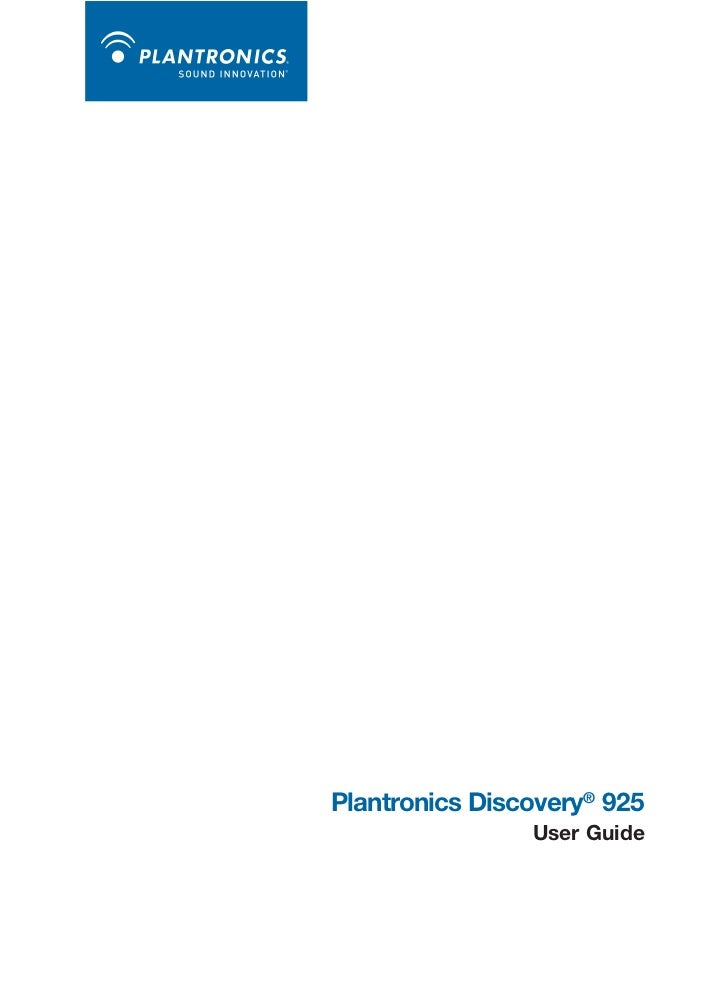 Plantronics Discovery® 925                User Guide